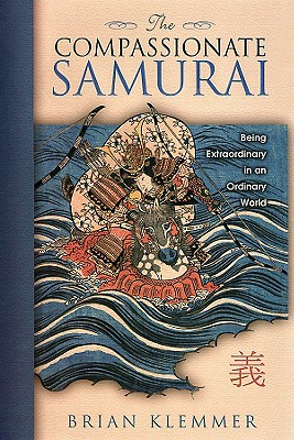 The Compassionate Samurai By Klemmer, Brian
